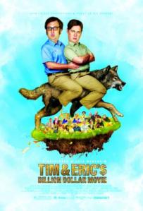 https://bplusmovieblog.files.wordpress.com/2012/12/tim-and-erics-billion-dollar-movie-poster.jpg?w=203