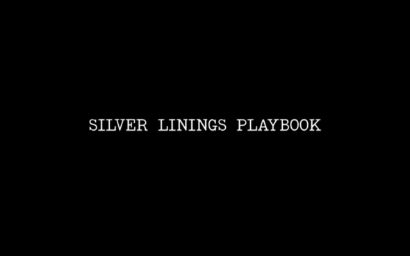 Silver Linings Playbook - Title Card