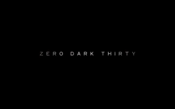 Zero Dark Thirty - Title Card