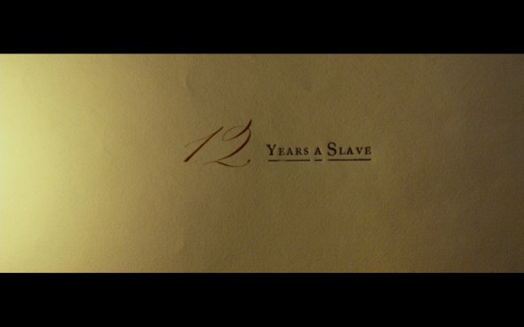 12 Years a Slave - Title Card